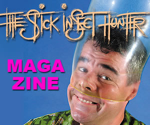 The Stick Insect Hunter magazine